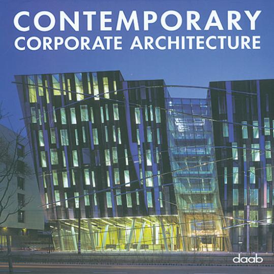 Contemporary Corporate Architecture.