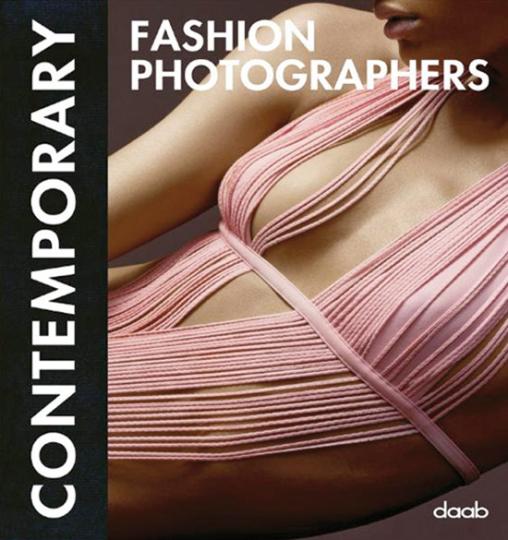 Contemporary Fashion Photographers.