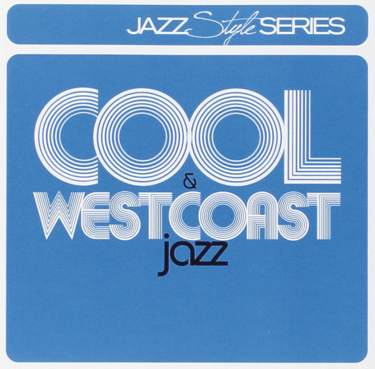 Cool Jazz & Westcoast Jazz. 2 CDs.