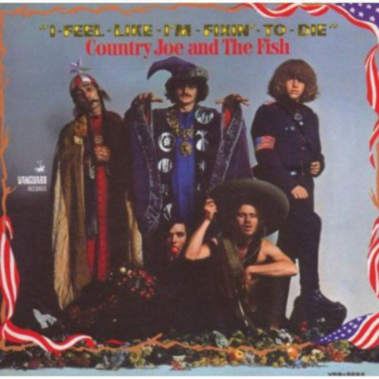 Country Joe & The Fish. I feel like I'm fixing to die. CD.
