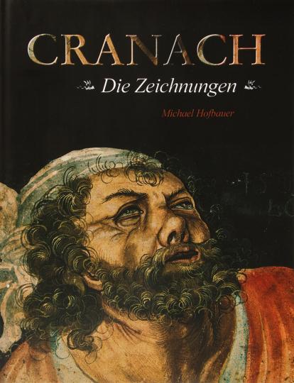 Cranach. Die Zeichnungen.
