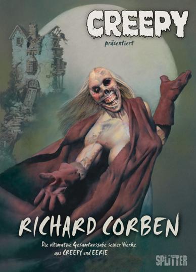 Creepy. Richard Corben Gesamtausgabe.