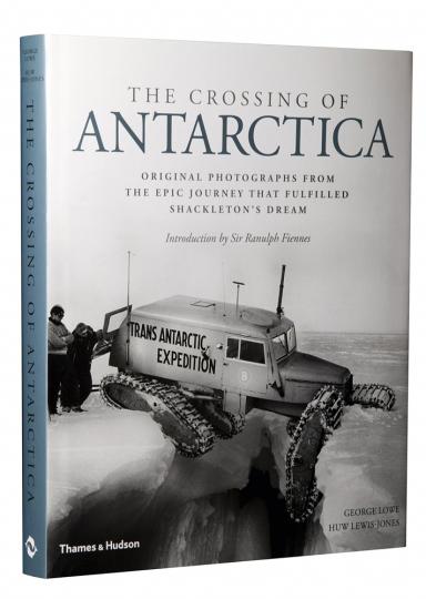 Crossing Antarctica. Originalfotos von der Pionierexpedition.