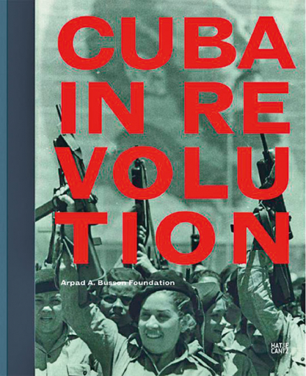 Cuba in Revolution.