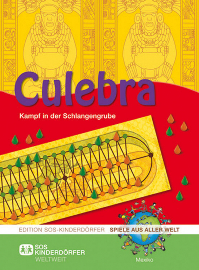 Culebra. Kinderspiel aus Mexiko.