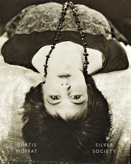 Curtis Moffat. Silver Society. Experimentelle Fotografie und Design der Jahre 1923-1935.