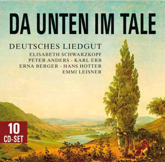 Da unten im Tale. Deutsches Liedgut. 10 CDs.