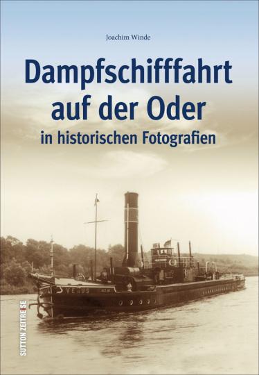 Dampfschifffahrt auf der Oder in historischen Fotografien.