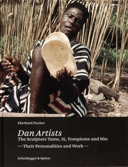 Dan Artists. Leben und Werk der Maskenschnitzer des Dan-Volkes. Mit DVD.