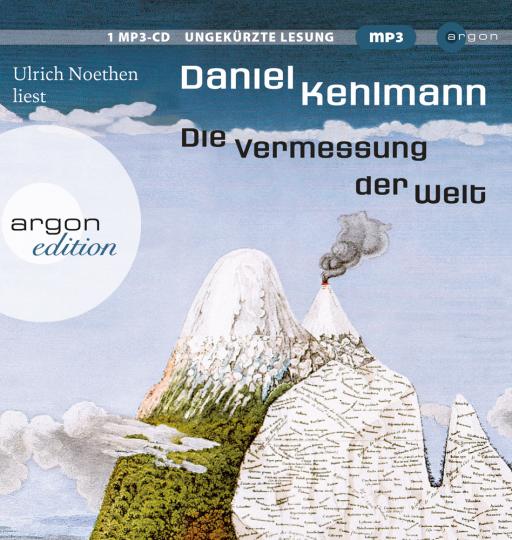 Daniel Kehlmann. Die Vermessung der Welt. Ungekürzte Lesung. 1 MP3-CD.