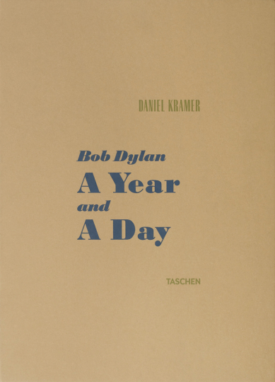 Daniel Kramer. Bob Dylan. A Year and a Day. Signierte Collector's Edition.