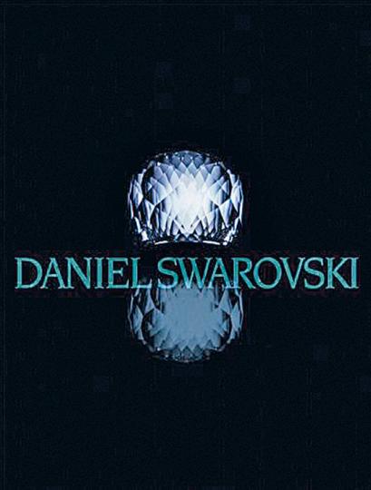 Daniel Swarovski. Eine Welt der Schönheit.
