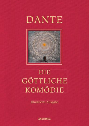 Dante Alighieri. Die göttliche Komödie. Illustrierte Ausgabe.