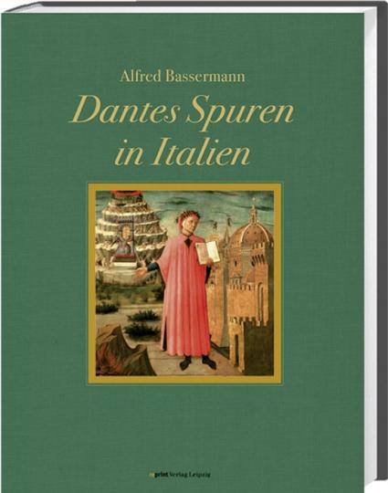 Dantes Spuren in Italien. Wanderungen und Untersuchungen. Verkleinerter Reprint der Prachtausgabe Heidelberg 1897.