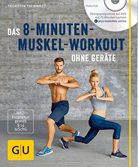 Das 8 Minuten-Muskel-Workout ohne Geräte (mit DVD)