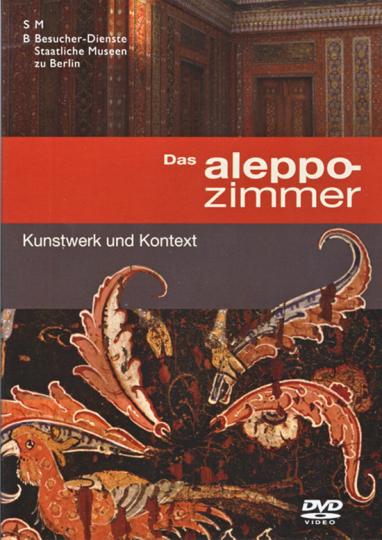 Das Aleppozimmer. Kunstwerk und Kontext. DVD.
