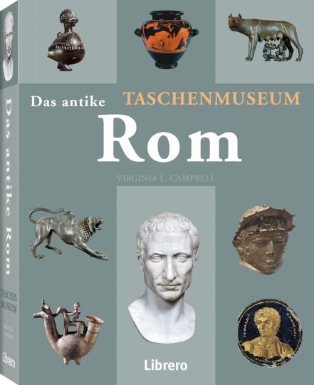 Das antike Rom. Taschenmuseum.