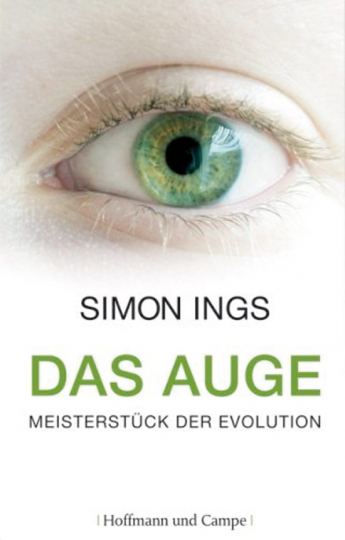 Das Auge. Meisterstück der Evolution.