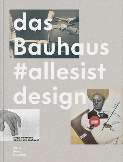 Das Bauhaus. #allesistdesign.