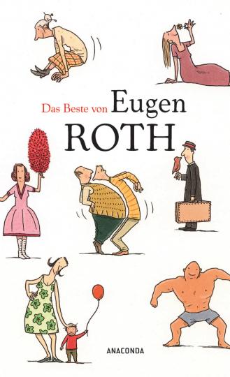 Das Beste von Eugen Roth.