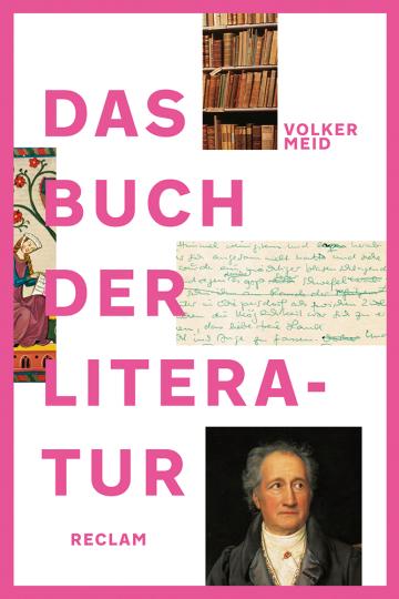 Das Buch der Literatur. Deutsche Literatur vom frühen Mittelalter bis ins 21. Jahrhundert.