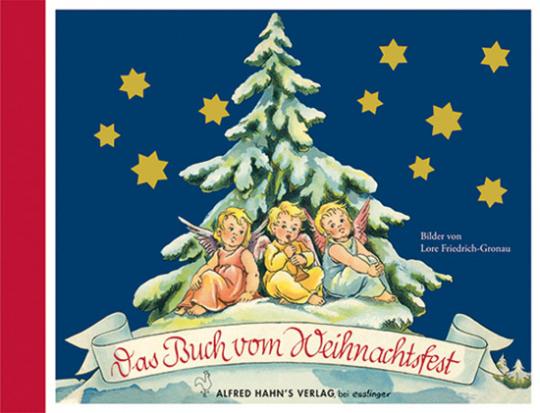 Das Buch vom Weihnachtsfest. Reprint.