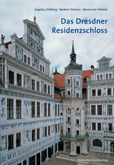 Das Dresdner Residenzschloss. Eine Einführung.