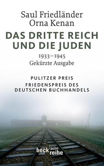 Das Dritte Reich und die Juden. 1933-1945 Gekürzte Ausgabe.