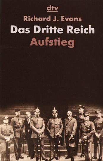 Das Dritte Reich. Aufstieg.