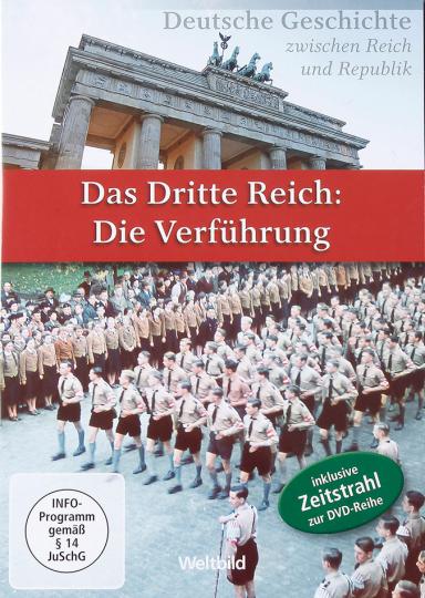 Das Dritte Reich. Die Verführung.