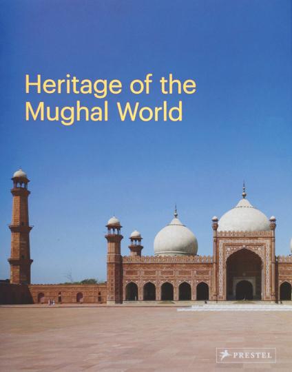 Das Erbe der Mogul-Welt. Das historische Städte Programm der Aga Khan.