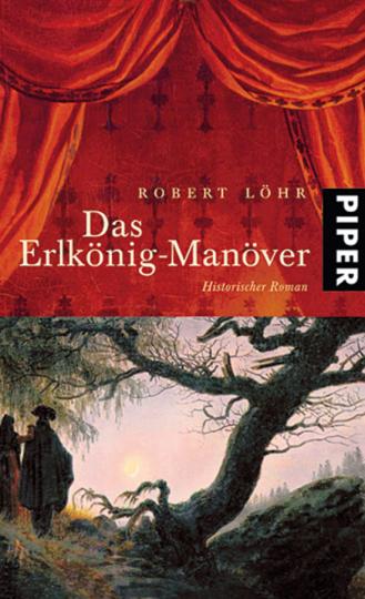 Das Erlkönig-Manöver. Historischer Roman