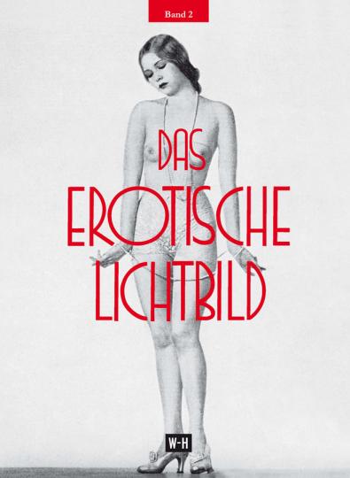 Das erotische Lichtbild. Band 2.