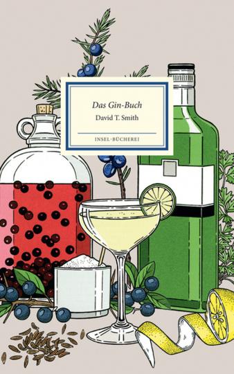 Das Gin-Buch. Alles Wissenswerte von Gin & Tonic bis Wacholder.