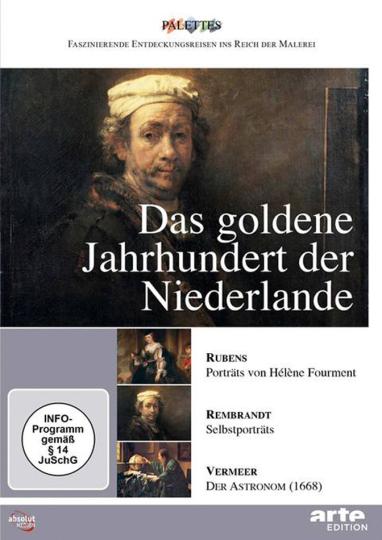 Das goldene Jahrhundert der Niederlande: Rubens-Rembrandt-Vermeer. DVD.