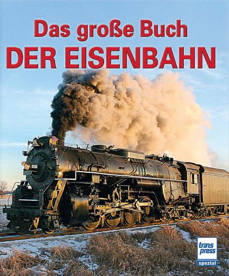 Das große Buch der Eisenbahn.