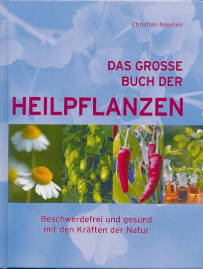 Das große Buch der Heilpflanzen (S)