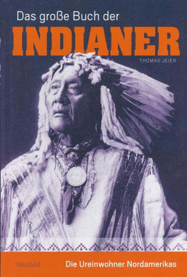 Das große Buch der Indianer.