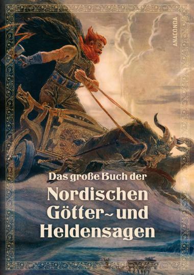 Das große Buch der nordischen Götter- und Heldensagen.