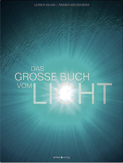 Das große Buch vom Licht.