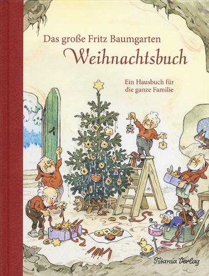 Das große Fritz Baumgarten Weihnachtsbuch.