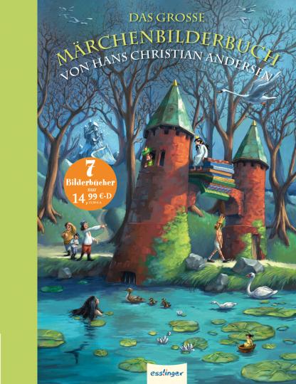 Das große Märchenbilderbuch von Hans Christian Andersen.