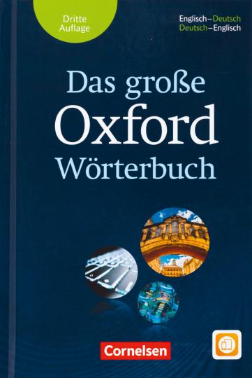 Das große Oxford Wörterbuch. Englisch-Deutsch / Deutsch-Englisch. 3. Auflage.