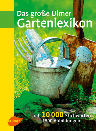 Das große Ulmer Gartenlexikon.