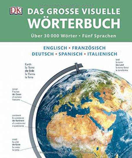 Das große visuelle Wörterbuch - Englisch, Französisch, Deutsch, Spanisch, Italienisch