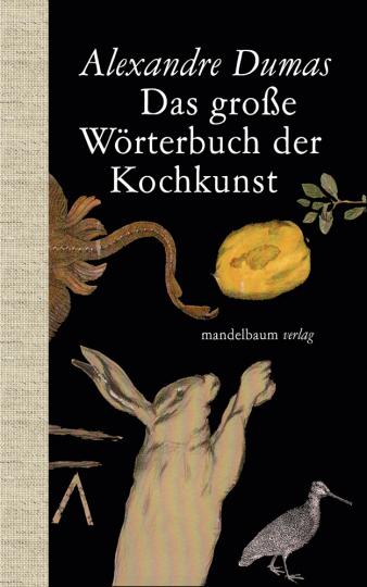Das große Wörterbuch der Kochkunst.