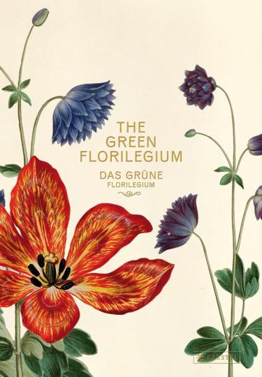 Das Grüne Florilegium.