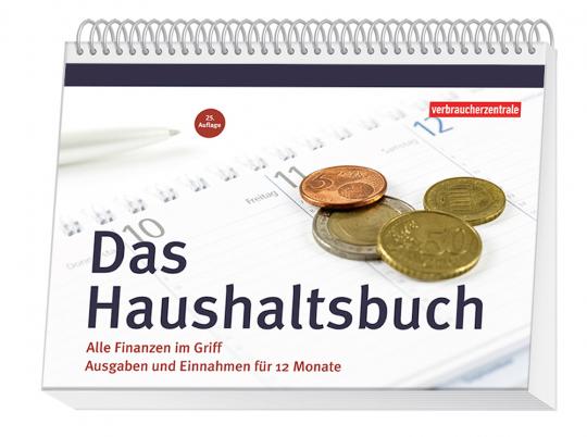 Das Haushaltsbuch. Alle Finanzen im Griff. Ausgaben und Einnahmen für 12 Monate.