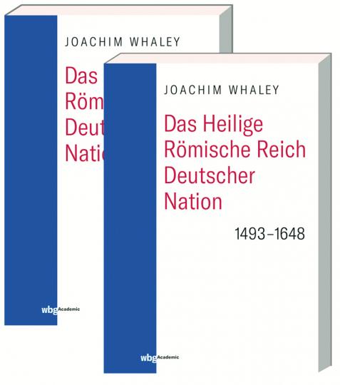 Das Heilige Römische Reich deutscher Nation und seine Territorien. 1493-1806.
