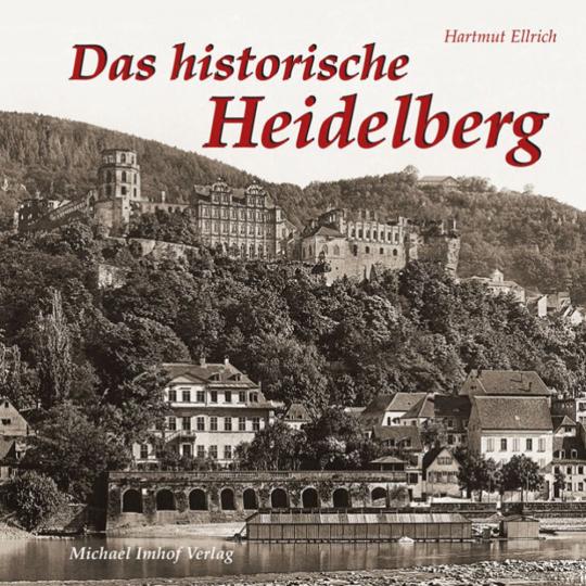 Das historische Heidelberg.